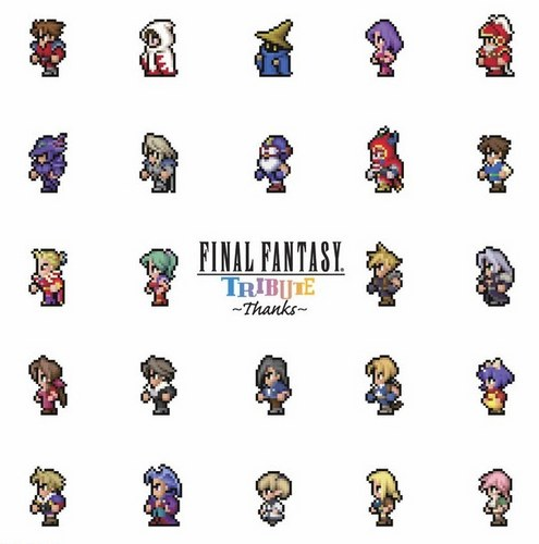 final fantasy tribute thanks
