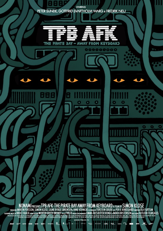 TPB AFK: The Pirate Bay - Away From Keyboard - 2013 TPB-AFK-Poster