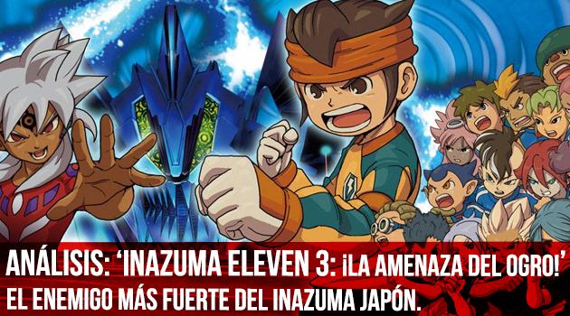 Inazuma-eleven-3-amenaza-ogro-analisis