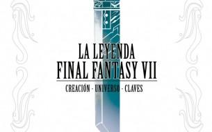 'La leyenda Final Fantasy VII' ya a la venta por Ediciones Arcade
